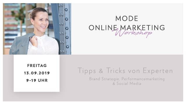 Live-Workshop: Mode Online Marketing für Online Shop